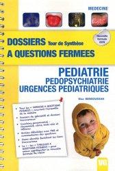 Souvent acheté avec Orientations - Diagnostiques  Tome 1, le Pédiatrie - Pédopsychiatrie - Urgences pédiatriques