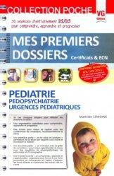 Souvent acheté avec Ophtalmologie - ORL - Stomatologie - Chirurgie maxillo-faciale, le Pédiatrie Pédopsychiatrie Urgences pédiatriques