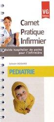 Dernières parutions dans Carnet Pratique Infirmier, Pédiatrie