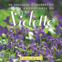 Dernières parutions dans Carrés nature, Petite anthologie de la violette