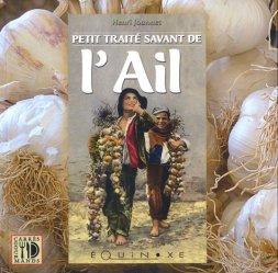 Dernières parutions dans Carrés gourmands, Petit traité savant de l'ail