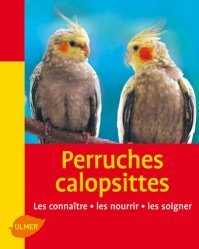 Souvent acheté avec Les inséparables, le Perruches calopsittes