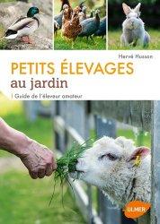 Dernières parutions dans Faire soi-même, Petits élevages au jardin