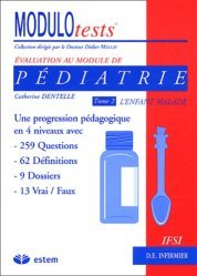 Souvent acheté avec Pédiatrie, le Pédiatrie Tome 2 L'enfant malade