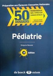 Dernières parutions dans 50 Dossiers, Pédiatrie