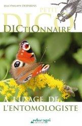 Souvent acheté avec Atlas des poissons et des crustacés d'eau douce de la Guadeloupe, le Petit dictionnaire à l'usage de l'entomologiste