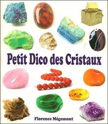 Dernières parutions sur Pédologie, Petit dico des cristaux