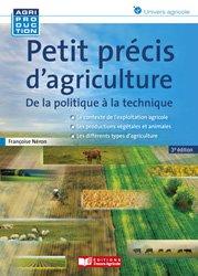 Souvent acheté avec Document unique métier : Exploitant agricole - Agriculteur - Version 2016, le Petit précis d'agriculture