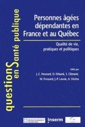 Souvent acheté avec La société malade d'Alzheimer, le Personnes âgées dépendantes en france et au Québec