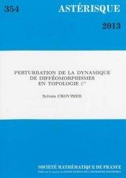 Dernières parutions dans Astérisque, Perturbation de la dynamique de difféomorphismes en topologie C1