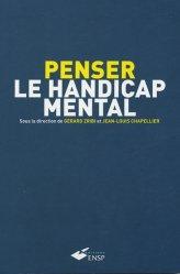 Souvent acheté avec Handicap : approche transdisciplinaire, le Penser le handicap mental