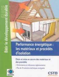 Dernières parutions dans Guide Bâtir le développement durable, Performance énergétique : les matériaux et procédés d'isolation
