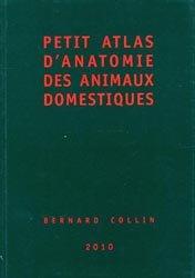 Souvent acheté avec La reproduction des reptiles en captivité, le Petit atlas d'anatomie des animaux domestiques