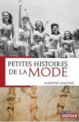 Dernières parutions sur Histoire de la mode, Petites histoires de la mode