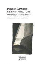 Dernières parutions sur Essais, Penser à partir de l'architecture