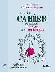 Dernières parutions dans Petit cahier, Petit cahier d'exercices du pardon selon Ho'oponopono