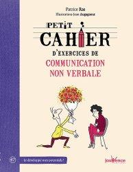 Dernières parutions dans Petit cahier, Petit cahier d'exercices de communication non verbale