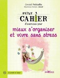 Dernières parutions dans Petit cahier, Petit cahier d'exercices pour mieux s'organiser et vivre sans stress