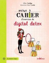 Dernières parutions dans Petit cahier, Petit cahier d'exercices de digital detox