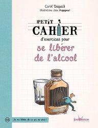 Dernières parutions dans Cahier d'exercices, Petit cahier d'exercices pour se libérer de l'alcool https://fr.calameo.com/read/004967773f12fa0943f6d