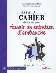 Dernières parutions dans Petit cahier, Petit Cahier d'exercice pour réussir un entretien d'embauche