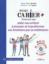 Dernières parutions dans Cahier d'exercices, Petit cahier d'exercices pour aider son enfant à écouter et transformer ses émotions