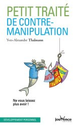 Dernières parutions dans pratiques, Petit traité de contre-manipulation
