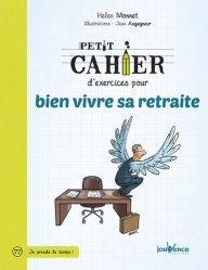 Dernières parutions dans Petit cahier, Petit cahier d'exercices pour bien vivre sa retraite