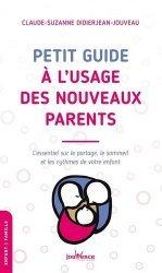 Dernières parutions sur Santé et soins de l'enfant, Petit guide à l'usage des nouveaux parents