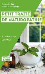 Dernières parutions dans Jouvence Santé, Petit traité de naturopathie