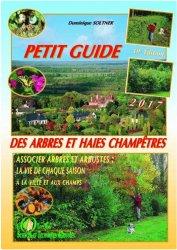 Souvent acheté avec Topiaires et sculptures végétales, le Petit guide des arbres et haies champêtres