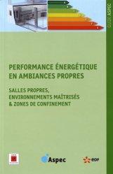 Dernières parutions sur Hygiène et sécurité, Performance énergétique en ambiances propres