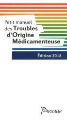 Dernières parutions sur Pharmacologie médicale, Petit manuel des Troubles d'Origine Médicamenteuse