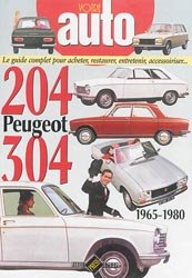 Dernières parutions dans Votre Auto, Peugeot 204-304 1965-1980
