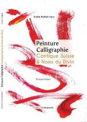 Dernières parutions sur Calligraphie, Peinture calligraphique