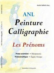 Dernières parutions sur Calligraphie, Peinture Calligraphie. Les prénoms