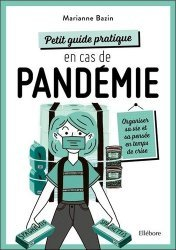 Dernières parutions sur Santé-Bien-être, Petit guide pratique en cas de pandémie