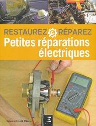 Dernières parutions dans Restaurez réparez, Petites Réparations Electriques