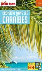 Dernières parutions sur Guides Caraibes et Antilles, Petit Futé Croisière dans les Caraïbes. Edition 2017