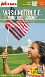 Dernières parutions sur Guides USA côte Est-Sud, Petit Futé Washington DC. Edition 2018-2019. Avec 1 Plan détachable