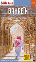 Dernières parutions sur Guides Moyen-Orient, Petit Futé Bahreïn. Edition 2018