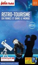 Dernières parutions sur Voyager par thème, Petit Futé Astro-tourisme en France et dans le monde