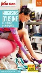 Nouvelle édition Petit Futé Magasins d'usine et centres de marques