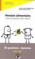 Dernières parutions dans Droit dans la poche, Pension alimentaire : tout ce que je dois savoir. 25 questions-réponses pour agir