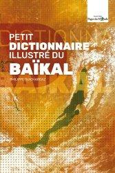 Dernières parutions sur Guides Russie, Petit Dictionnaire illustré du Baïkal