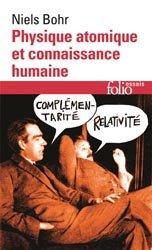 Dernières parutions dans Folio Essais, Physique atomique et connaissance humaine