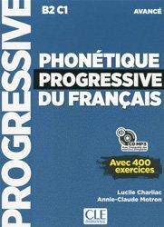 Dernières parutions dans Progressive du français, Phonétique progressive du français avancé B2-C1