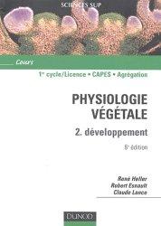 Dernières parutions dans Cours, Physiologie végétale 2 Développement