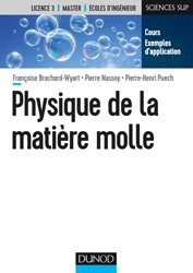 Souvent acheté avec Biochimie générale, le Physique de la matière molle