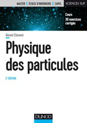 Dernières parutions sur Physique des particules, Physique des particules
